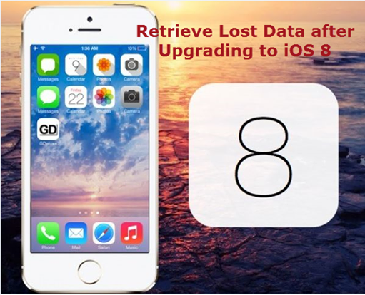recover lost data from iPhone ios 8